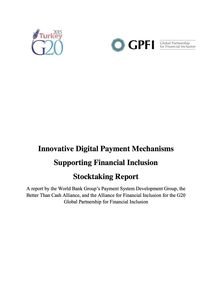Stocktaking Report-Innovative Digital Payment Mechanisms Supporting Financial Inclusion