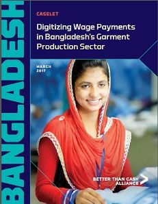 Digitizing Wage Payments in Bangladesh's Garment Production Sector Caselet