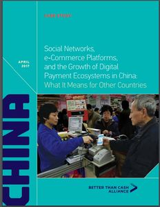 Social Networks, e-Commerce Platforms, and the Growth of Digital Payment Ecosystems in China: What It Means for Other Countries