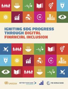 IGNITING SDG PROGRESS THROUGH DIGITAL FINANCIAL INCLUSION