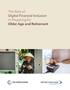 The Role of Digital Financial Inclusion in Preparing for Older Age and Retirement