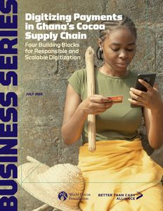 Digitizing Payments in Ghana's Cocoa Supply Chain