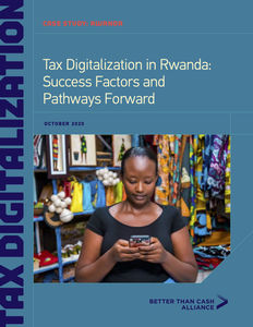 Tax Digitalization in Rwanda: Success Factors and Pathways Forward