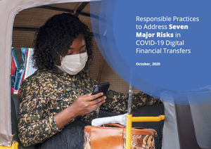 Responsible Practices to Address Seven Major Risks in COVID-19 Digital Financial Transfers