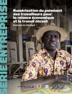 Numérisation du paiementdes travailleurs pourla relance économiqueet le travail décent. Exemple du Sénégal