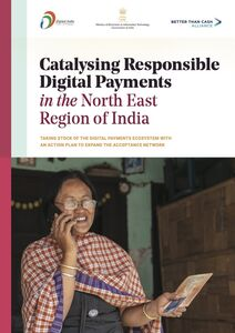 Catalyzing Responsible Digital Payments in the North East Region of India
